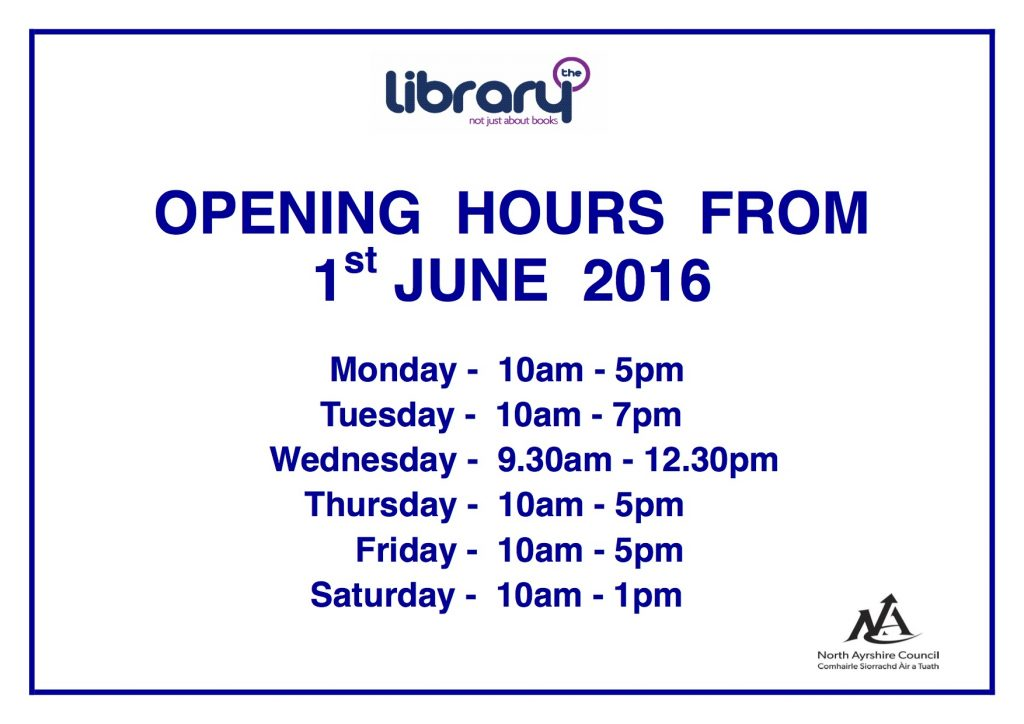 New Opening Hrs - Kilwinning Branch